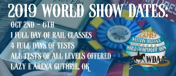CW EQUESTRIAN CENTER AT THE 2019 WESTERN DRESSAGE WORLD SHOW!